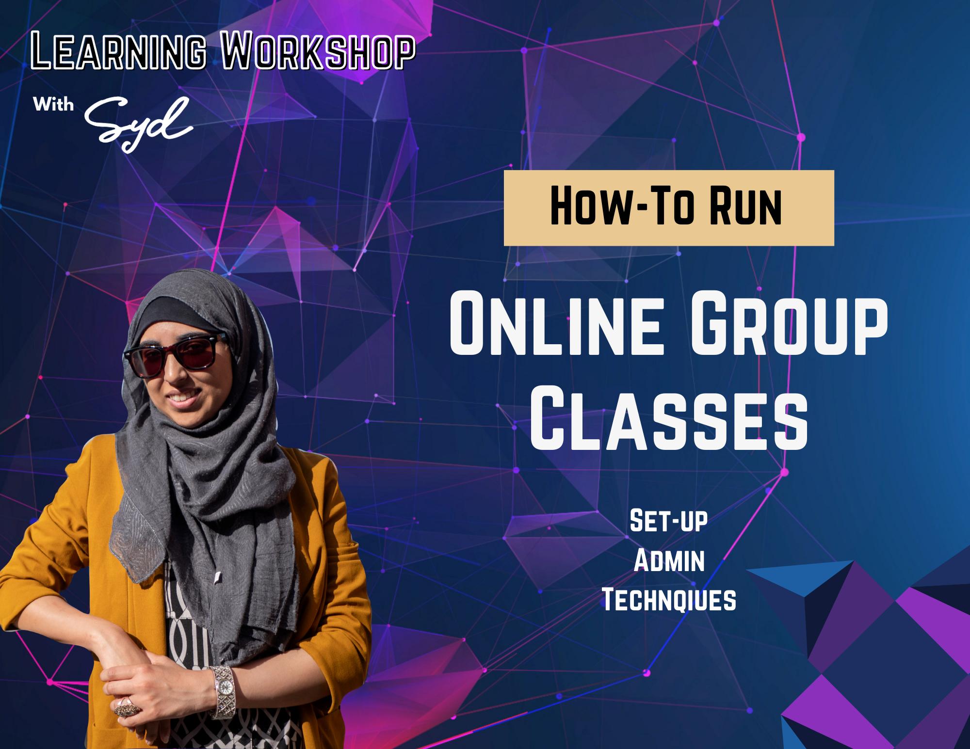 Online Group Classes Workshop