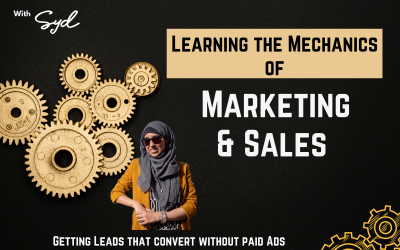 The Mechanics of Marketing & Sales