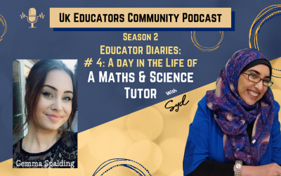 S02 Episode #4: A day in the life of a Maths & Science Educator with Gemma Spalding