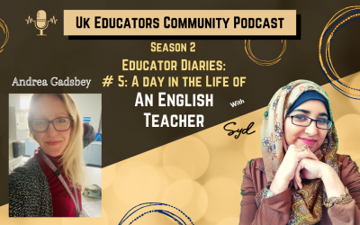 S02 Episode #5: A day in the life of an English Group Tutor with Andrea Gadsbey